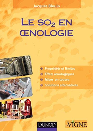 9782100710492: Le SO2 en oenologie