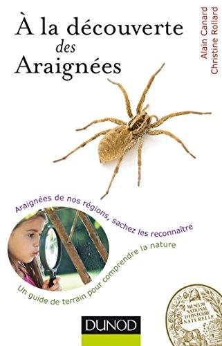 9782100711048: A la découverte des Araignées - Araignées de nos régions, sachez les reconnaître