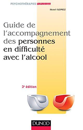 9782100712984: Guide de l'accompagnement des personnes en difficulté avec l'alcool - 2ème édition