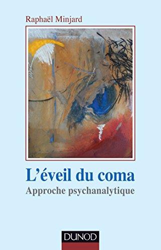 9782100713004: L'éveil du coma: Approche psychanalytique