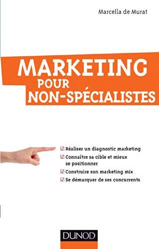 9782100713134: Marketing pour non-spécialistes