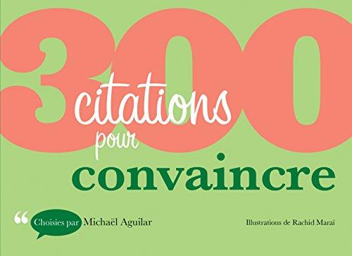 9782100715381: 300 citations pour convaincre
