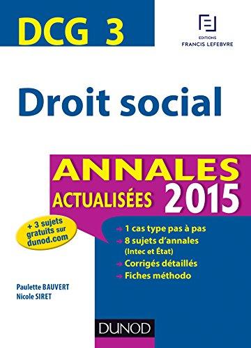 9782100716081: DCG 3 - Droit social - Annales actualisées 2015