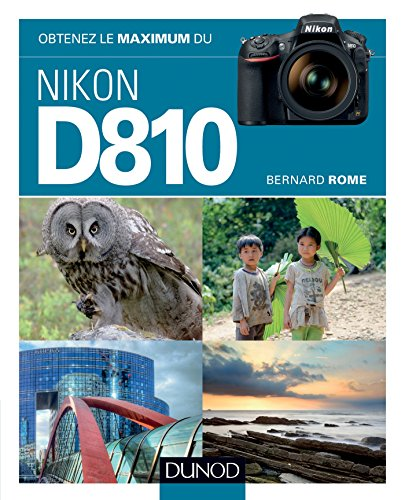 9782100716821: Obtenez le maximum du Nikon D810