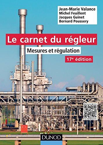 9782100716845: Le carnet du régleur - 17e éd. - Mesures et régulation