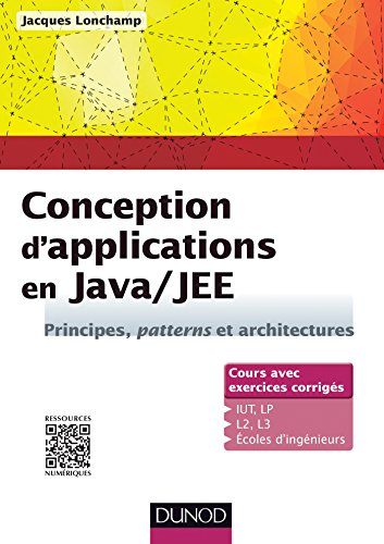 9782100716869: Conception d'applications en Java/JEE - Principes, patterns et architectures