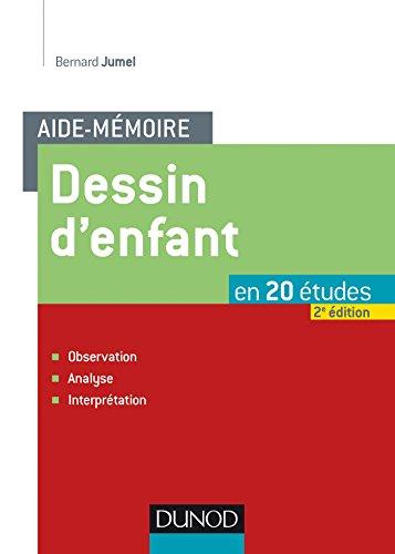 9782100720422: L'Aide-mémoire du dessin d'enfant - 2e éd. - Observation, analyse, interprétation