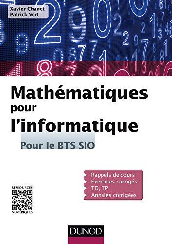 9782100720750: Mathématiques pour l'informatique - Pour le BTS SIO