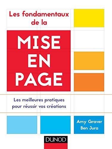 Les fondamentaux de la mise en page: Amy Graver; Ben