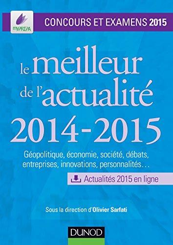 Le meilleur de l'actualité 2014-2015 - Concours: Olivier Sarfati; Ariane