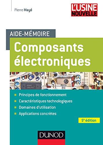 9782100721436: Aide-mémoire Composants électroniques - 5e édition