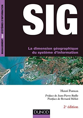 9782100721443: SIG - La dimension géographique du système d'information - 2e éd.