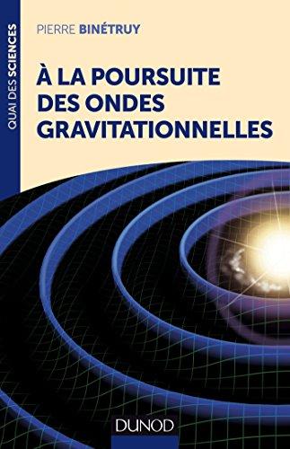 9782100721856: A la poursuite des ondes gravitationnelles (Quai des Sciences)