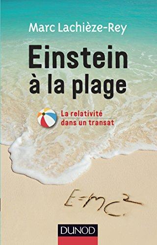 9782100722235: Einstein � la plage: La relativit� dans un transat