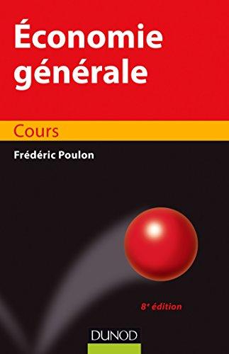 9782100722433: Economie générale - 8e éd. - Cours