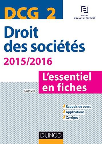 9782100724055: Droit des sociétés, DCG 2 / l'essentiel en fiches : 2015-2016