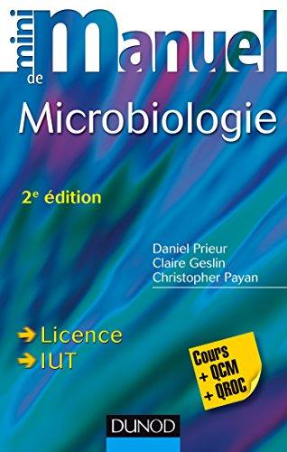 9782100724086: Mini Manuel de Microbiologie - 2e éd - Cours et QCM/QROC
