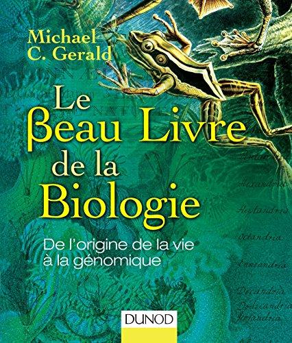 9782100724093: Le Beau Livre de la biologie - De l'origine de la vie à la génomique