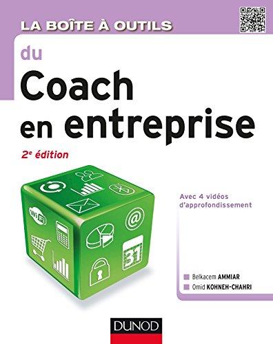 9782100724147: La boîte à outils du coach en entreprise - 2e éd.