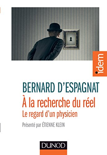 9782100724376: A la recherche du r�el - Pr�sent� par Etienne Klein