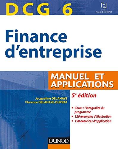 9782100724512: DCG 6 - Finance d'entreprise - 5e édition - Manuel et applications