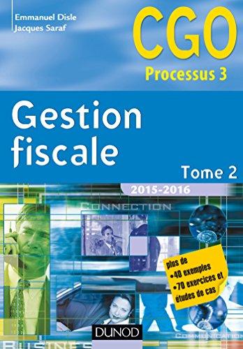 9782100724604: Gestion fiscale 2015-2016 - Tome 2 - 14e éd. - Manuel