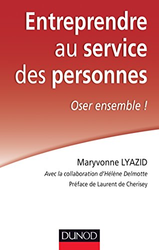 9782100724741: Entreprendre au service des personnes - Oser ensemble !