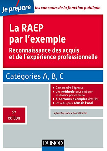 9782100724895: La RAEP par l'exemple - 2e �d. - Reconnaissance des acquis et de l'exp�rience professionnelle