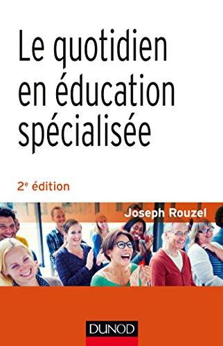 9782100725069: le quotidien en éducation spécialisée (2e édition)