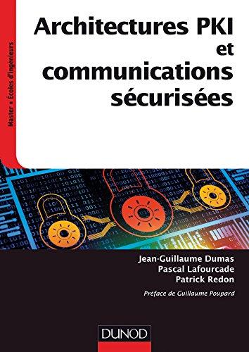 9782100726158: Architectures PKI et communications sécurisées