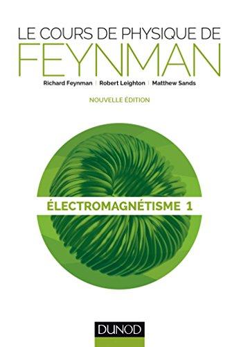 9782100726295: Le cours de physique de Feynman - Electromagnétisme 1