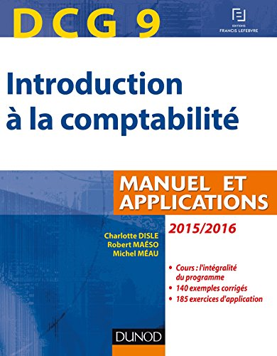 9782100727070: DCG 9 - Introduction à la comptabilité 2015/2016-7e éd. - Manuel et applications