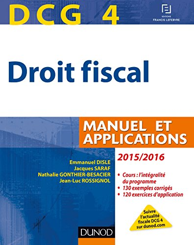 9782100727087: dcg 4 ; droit fiscal ; manuel et applications (9e édition)