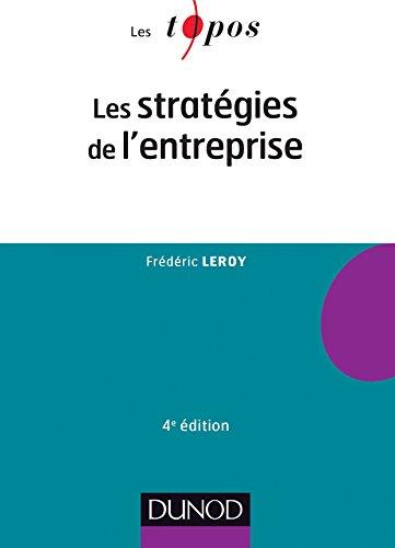9782100727155: Les stratégies de l'entreprise - 4e édition
