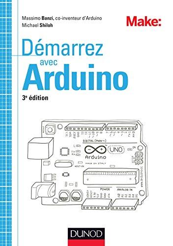 9782100727391: Démarrez avec Arduino - 3e édition