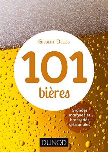 9782100737901: 101 bières à découvrir