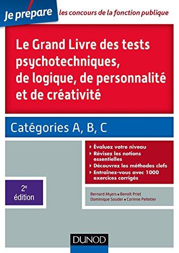 9782100738052: Le Grand Livre des tests psychotechniques de logique, de personnalité et de créativité