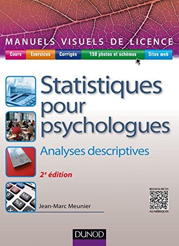 9782100738175: Manuel visuel de statistiques pour psychologues - 2ed - Analyses descriptives
