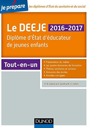 9782100738489: Je prépare le DEEJE 2016-2017 - 2e éd. - Diplôme d'État d'éducateur de jeunes enfants