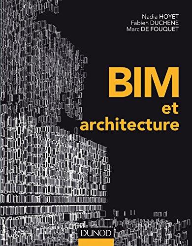 BIM et architecture: Nadia Hoyet; Fabien