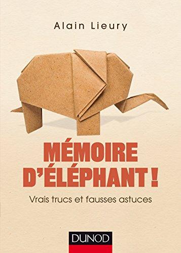 9782100739288: mémoire d'éléphant ! vrais trucs et fausses astuces
