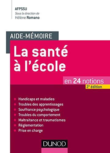 9782100742837: Aide-mémoire - La santé à l'école - 2e éd. - en 24 notions: en 24 notions