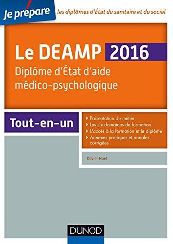 9782100742950: Le DEAMP 2016 - Diplôme d'Etat d'aide médico-psychologique - 6e éd.