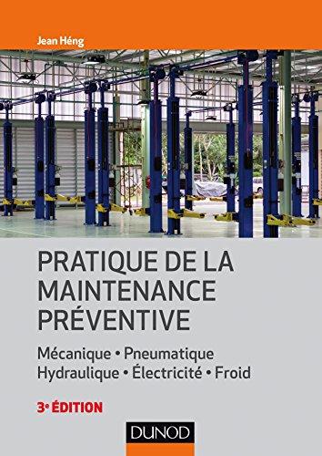 9782100745500: Pratique de la maintenance préventive
