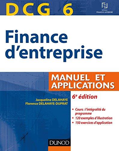 9782100746965: DCG 6 - Finance d'entreprise - 6e éd. - Manuel et applications