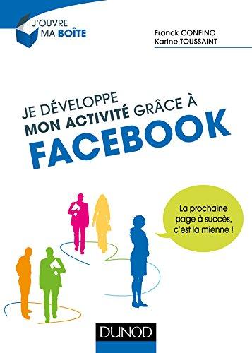 9782100747146: Je développe mon activité grâce à Facebook