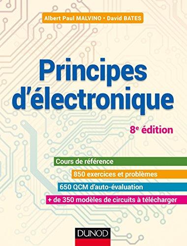 Principes d'électronique - 8e éd. - Cours: Albert Paul Malvino;