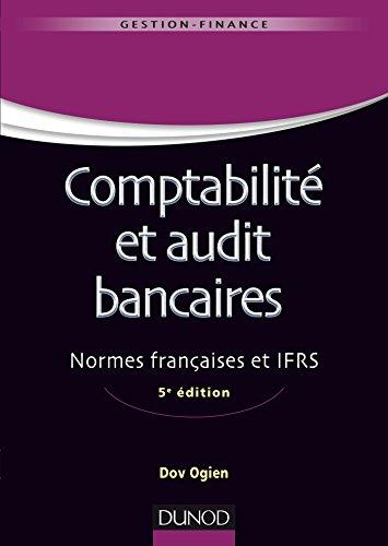 9782100754267: Comptabilité et audit bancaires - 5e éd. - Normes françaises et IFRS