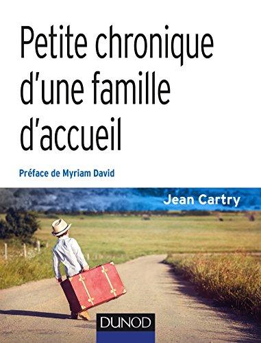 9782100754939: Petite chronique d'une famille d'accueil - 3e éd.