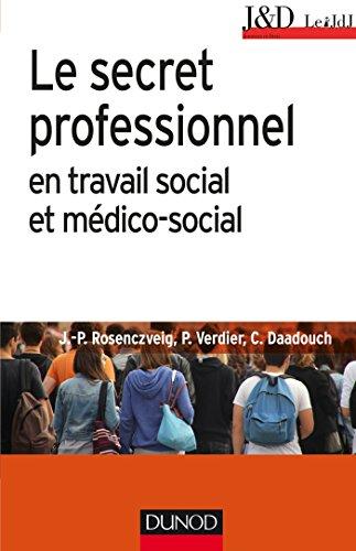 Le secret professionnel en travail social et: Rosenczveig, Jean-Pierre, Verdier,